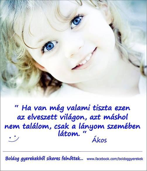 a gyermek szemében, ha)